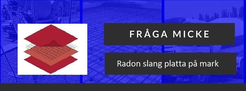 Radon slang platta på mark