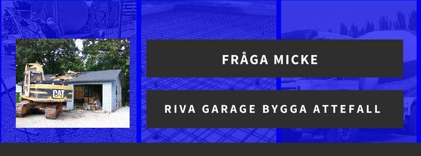 Riva garage och bygga attefallshus