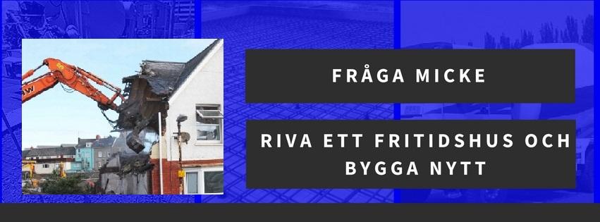 Riva ett fritidshus och bygga nytt