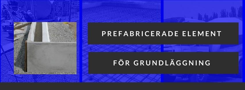 Prefabricerade element för husgrunder - betongplatta och krypgrund