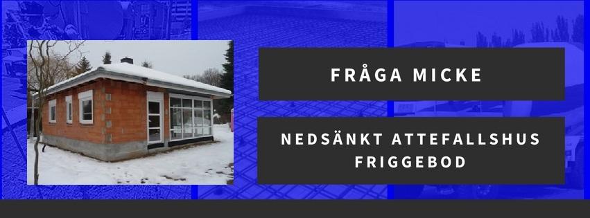 Nedsänkt attefalls/Friggebod