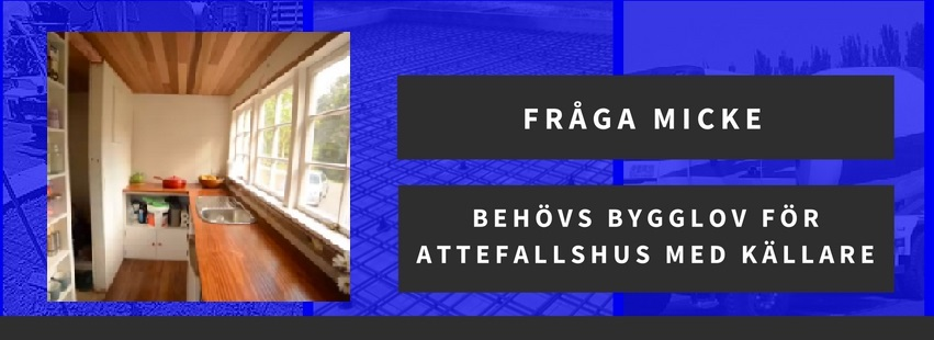 Behövs bygglov för Attefallshus med källare