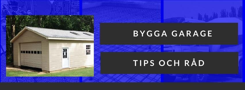 Tips när du ska bygga garage